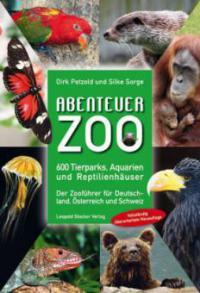 Abenteuer Zoo - Dirk Petzold, Silke Sorge