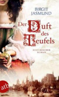 Der Duft des Teufels - Birgit Jasmund