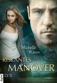 TURT/LE - Riskantes Manöver - Michelle Raven