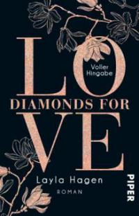 Diamonds For Love - Voller Hingabe - Layla Hagen