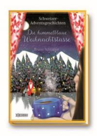 Die himmelblaue Weihnachtstasse - Bruno Schlatter-Gomez
