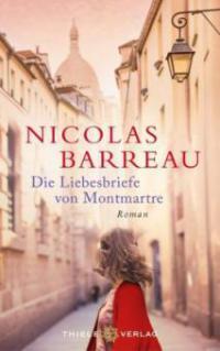 Die Liebesbriefe von Montmartre - Nicolas Barreau