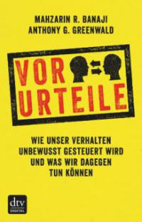 Vor-Urteile - Anthony G. Greenwald