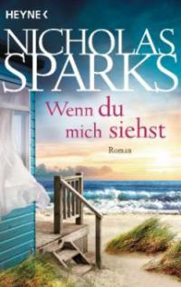 Wenn du mich siehst - Nicholas Sparks
