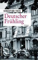 Deutscher Frühling - Sebastian Thiel