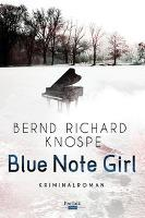 Blue Note Girl - Bernd Richard Knospe