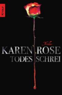 Todesschrei - Karen Rose