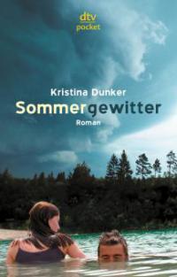 Sommergewitter - Kristina Dunker