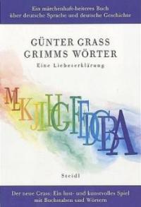 Grimms Wörter - Günter Grass