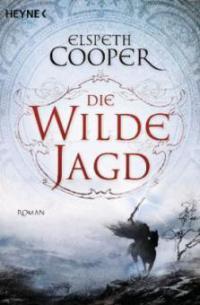 Die wilde Jagd - Elspeth Cooper