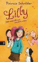 Lilly 03 - Voll verknallt und ziemlich crazy - Patricia Schröder