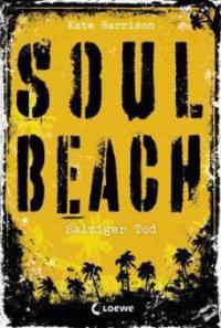 Soul Beach 03. Salziger Tod - Kate Harrison