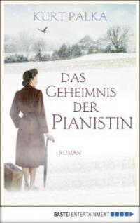 Das Geheimnis der Pianistin - Kurt Palka