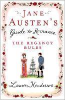 Jane Austen's Guide to Romance - Lauren Henderson