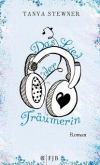 Das Lied der Träumerin - Tanya Stewner