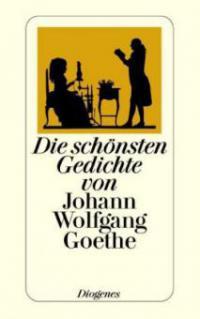 Die Schönsten Gedichte Von Johann Wolfgang Goethe Was