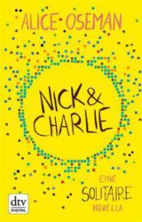 Nick and Charlie - Alice Oseman