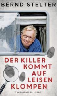 Der Killer kommt auf leisen Klompen - Bernd Stelter