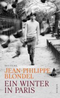 Ein Winter in Paris - Jean-Philippe Blondel
