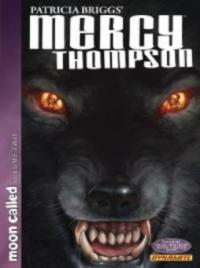 Patricia Briggs' Mercy Thompson: Moon Called, Volume 2 - David Lawrence