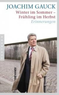 Winter im Sommer - Frühling im Herbst - Joachim Gauck