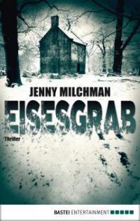 Eisesgrab - Jenny Milchman