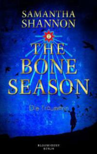 The Bone Season - Die Träumerin - Samantha Shannon