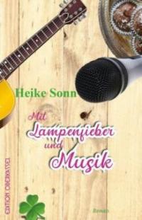 Mit Lampenfieber und Musik - Heike Sonn