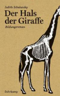 Der Hals der Giraffe - Judith Schalansky