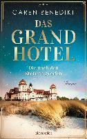 Das Grand Hotel - Die nach den Sternen greifen - Caren Benedikt