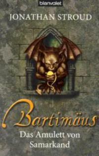 Bartimäus, Das Amulett von Samarkand - Jonathan Stroud