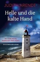 Helle und die kalte Hand - Judith Arendt
