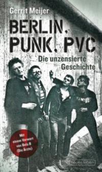 Berlin, Punk, PVC - Gerrit Meijer
