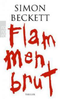 Flammenbrut - Simon Beckett