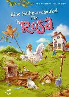 Eine Hühnerschaukel für Rosa - Anja Ackermann