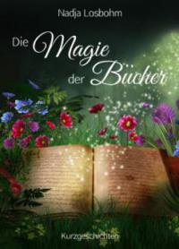 Die Magie der Bücher - Nadja Losbohm