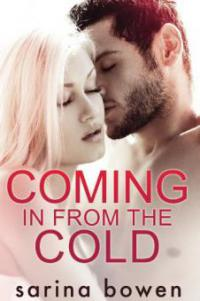 Coming In From the Cold (Gravity, #1) - Sarina Bowen
