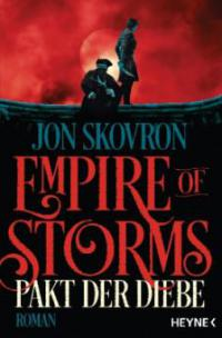 Empire of Storms - Pakt der Diebe - Jon Skovron