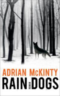 Rain Dogs - Adrian McKinty