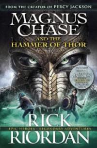 Magnus Chase 02 and the Hammer of Thor - Rick Riordan