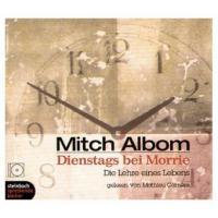 Dienstags bei Morrie, 4 Audio-CDs - Mitch Albom