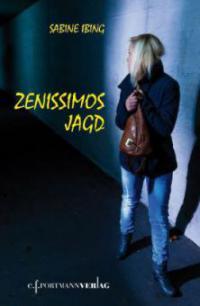 Zenissimos Jagd - Sabine Ibing