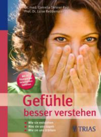 Gefühle besser verstehen - Cornelia Dehner-Rau, Luise Reddemann