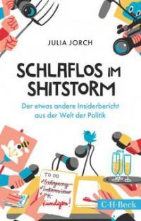 Schlaflos im Shitstorm - Julia Jorch