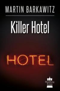 Killer Hotel - Martin Barkawitz