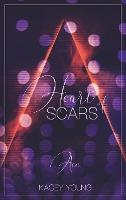 Heart of Scars - Kacey Young