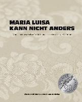 Maria Luisa kann nicht anders - Maria Scolastra, Judith Stoletzky