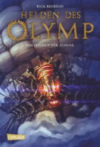 Helden des Olymp 03: Das Zeichen der Athene - Rick Riordan