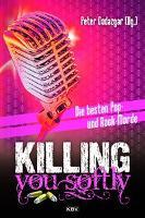 Killing you softly -
