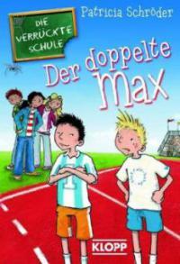 Der doppelte Max - Patricia Schröder